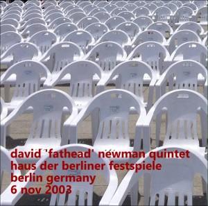 david 'fathead' newman quintet 2003-11-06 berlin