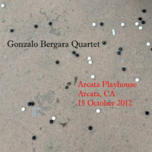 gonzalo-bergara-2012-10-16-arcata-playhouse-front-cover
